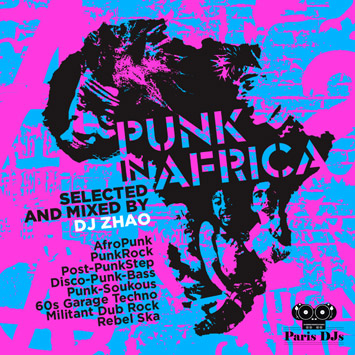 DJ Zhao - Punk In Africa