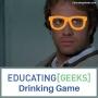 Artwork for E[G] Drinking Game S4 E04 – Highlander (The Movie)