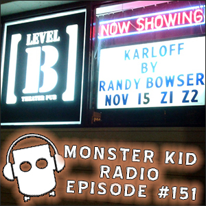Monster Kid Radio - 11/18/14 - Interview with Sara Karloff and review of the Karloff one-man play