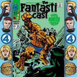Episode 91: Fantastic Four #79 - This Monster Forever?