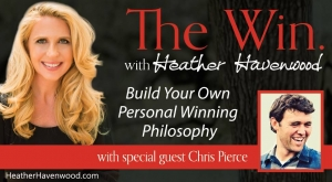 WHH013: Build Your Own Personal Winning Philosophy!  From the guy who mentally trains Special Forces. Chris Pierce