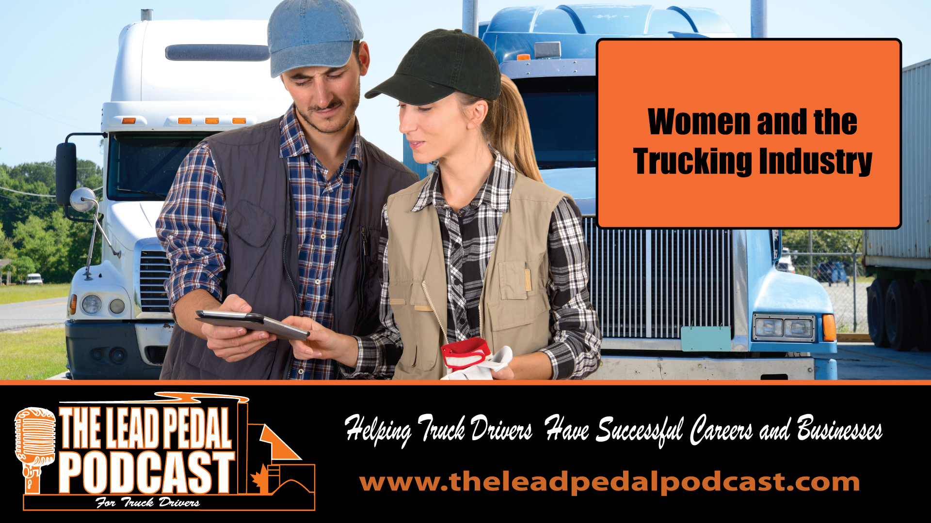 LP556 Successful Women in the Trucking Industry