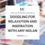 Artwork for Episode 40 Doodling For Relaxation and Inspiration With Amy Nolan