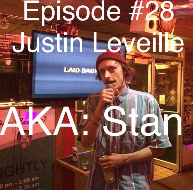 Episode #28 Stan Leveille