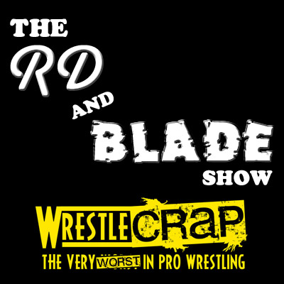 The RD and Blade Show: Episode 20!