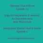 Artwork for 72: Yoga for Depression & Anxiety