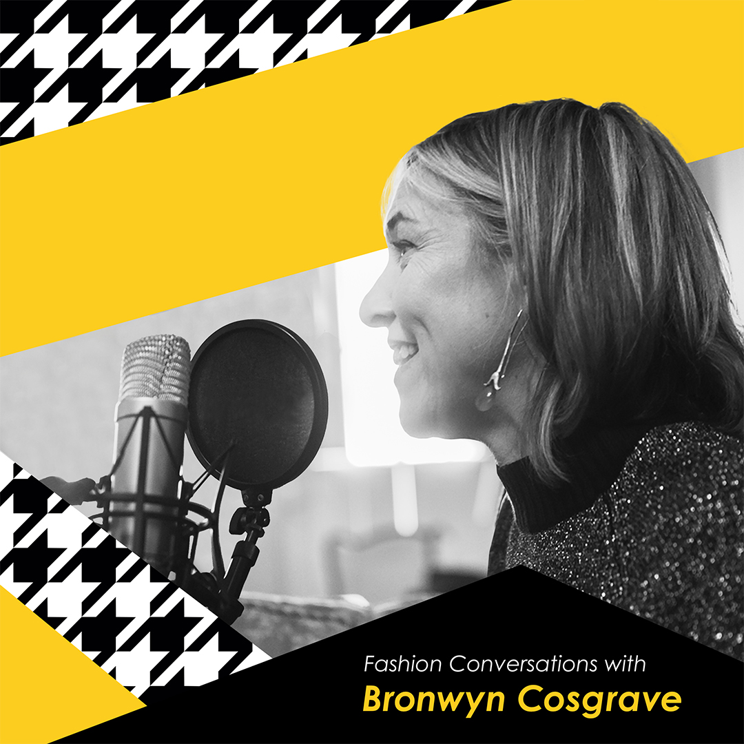 A Different Tweed: Fashion Conversations with Bronwyn Cosgrave