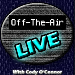 Off The Air Live 9 3-1-09