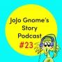 Artwork for #23 - JoJo Gnome Superhero