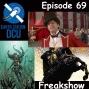 Artwork for The Earth Station DCU Episode 69 – Freakshow