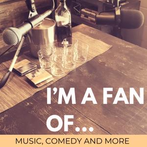 I'm a fan of...