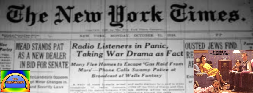 Presenting the Transcription Feature: The Mercury Theater on the Air - The War of the Worlds