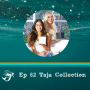 Artwork for 62: Why you can pivot & change the trajectory of your life at any moment with Taja Collection founders and new mamas Annie Jensen Chapur and Annabelle Torgman DeGrazio