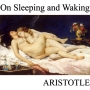 Artwork for On Sleeping and Waking by Aristotle