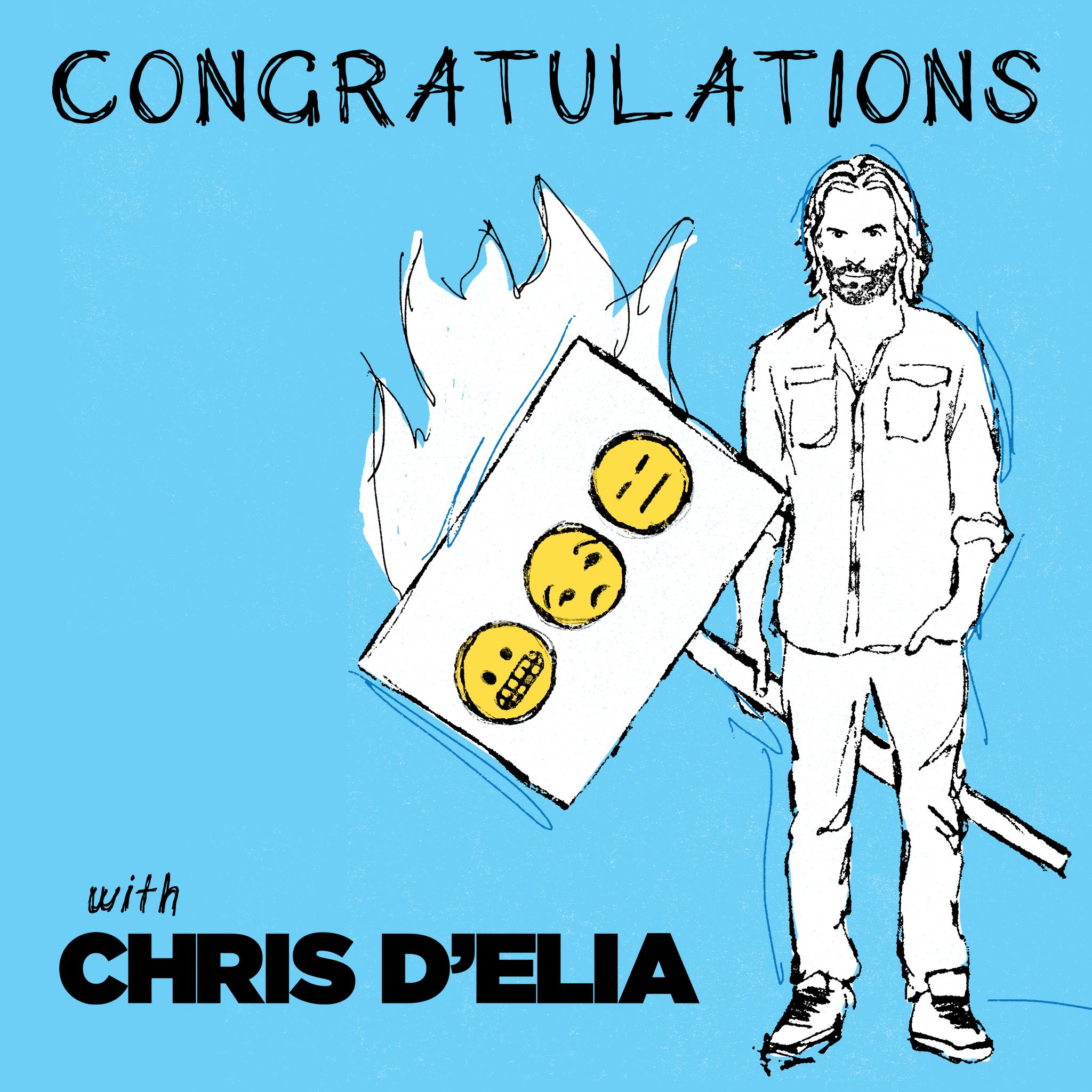 Congratulations with Chris D'Elia show art