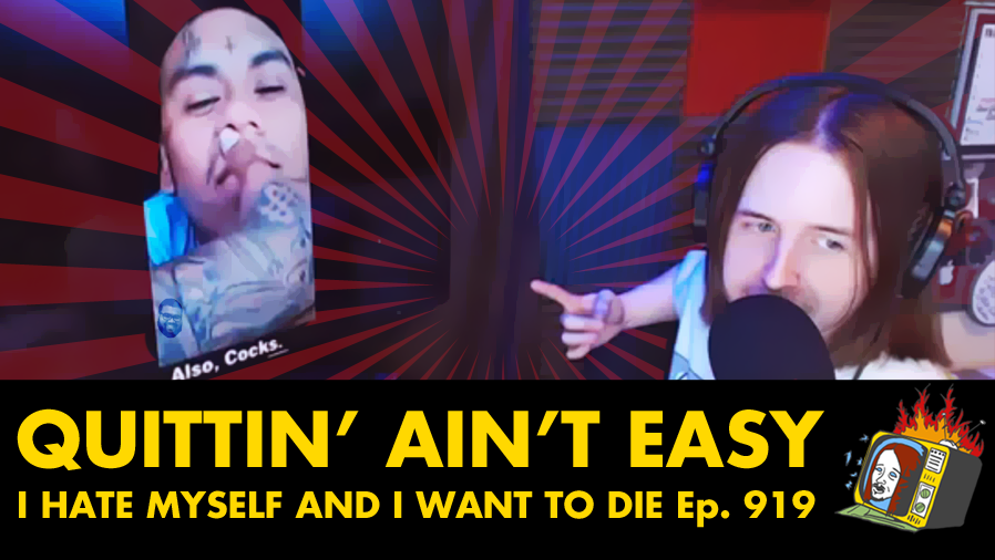 I HATE MYSELF AND I WANT TO DIE feat./ Solo The Cholo - Ep. 919