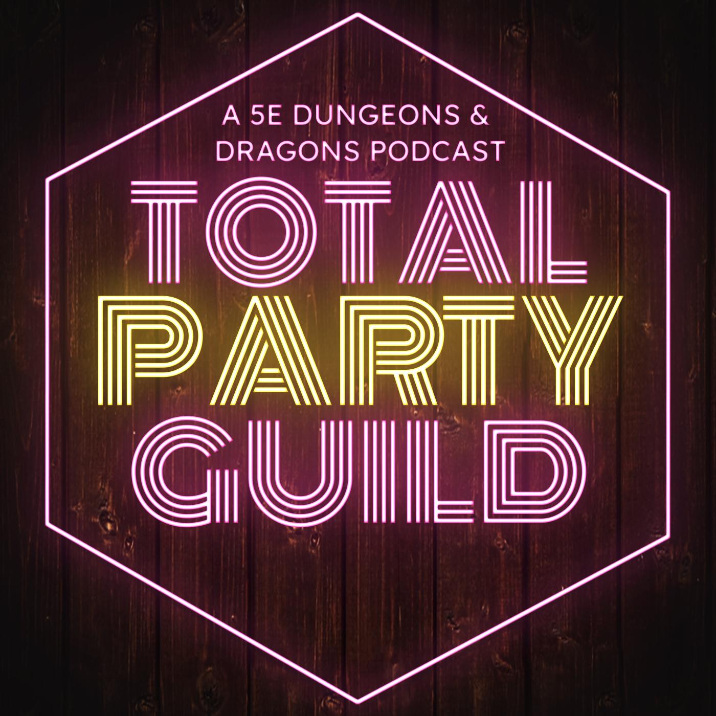 Total Party Guild | A Retrowave Actual Play 5e DnD Podcast show art
