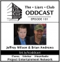 Artwork for The Liars Club Oddcast # 101 | Brian Andrews and Jeffrey Wilson, Best Selling Authors and Collaborators