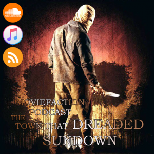 MovieFaction Podcast - The Town that Dreaded Sundown