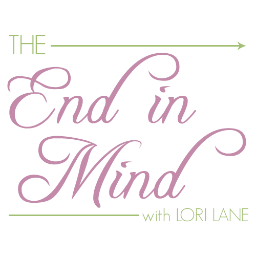 The End in Mind S3 E1 - What Does It Mean to Live Life with the End in Mind?