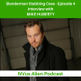 Artwork for Slenderman Stabbing Case Episode 4: Interview with Mike Huberty