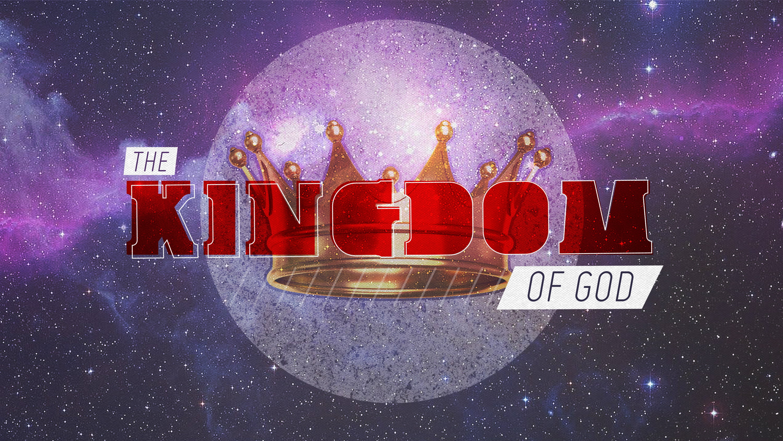 Artwork for The Kingdom of God Part 3 10-26-14