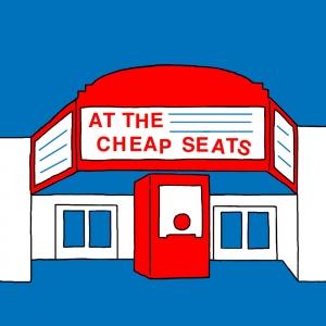 At the Cheap Seats
