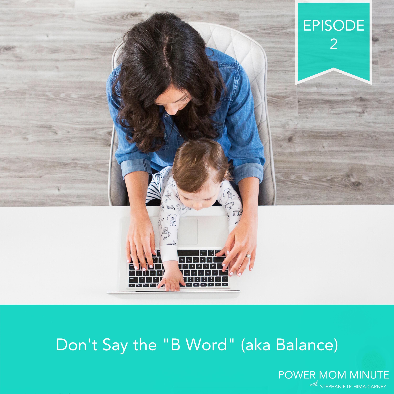 "Artwork for 02. Don't Say the ""B Word"" (aka Balance)"