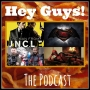 Artwork for Hey Guys Ep 023 Movie Minute - 2015 Comic Con Edition