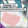Artwork for Neighborhood Focus - Ari [Season 3, Episode 21]