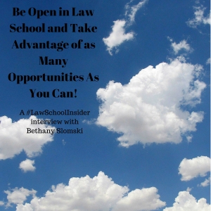 Be Open in Law School and Take Advantage of as Many Opportunities As You Can! - EP29