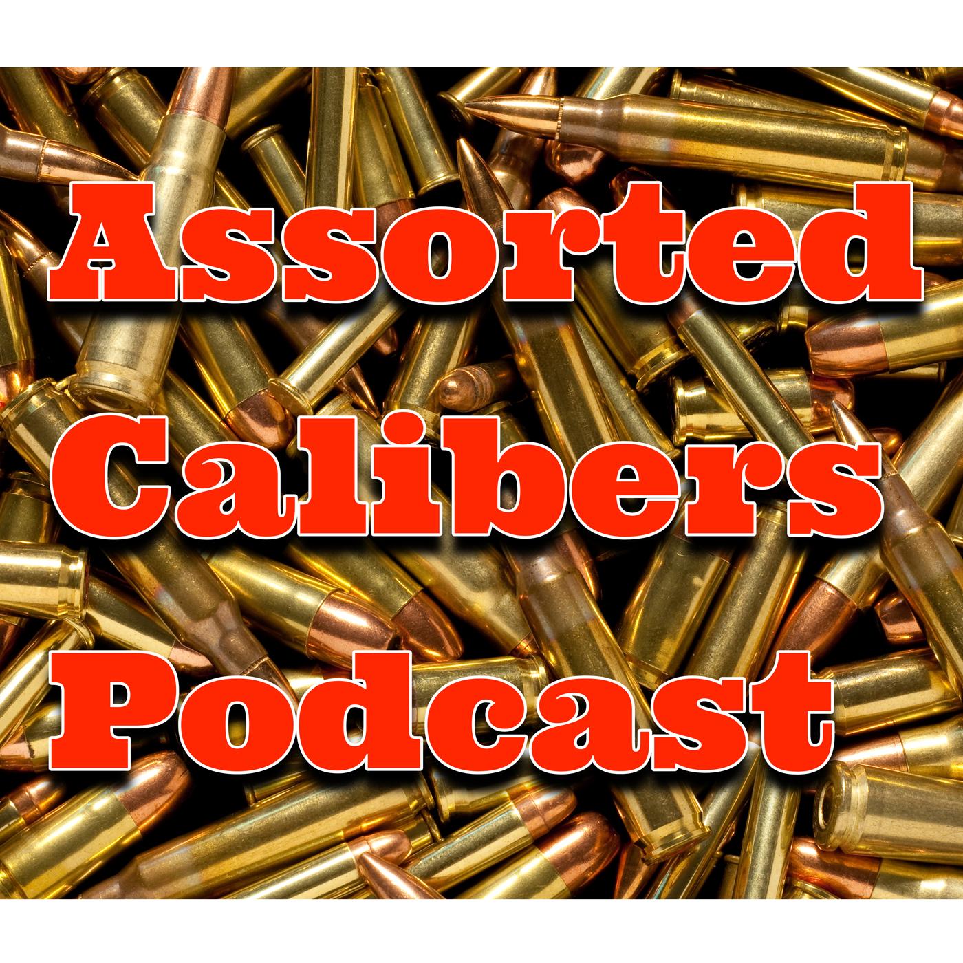 Assorted Calibers Podcast show art