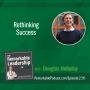 Artwork for Rethinking Success with Douglas Holladay