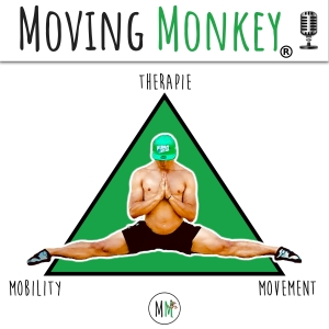 Moving Monkey Podcast mit Leon Victor Staege - Das Beste aus Mobility, Movement und Therapie