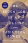 """Artwork for """"The Education of an Idealist,"""" by Samantha Power"""