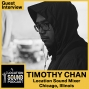 Artwork for 016 Timothy Chan-Location Sound Mixer based out of Chicago, Illinois