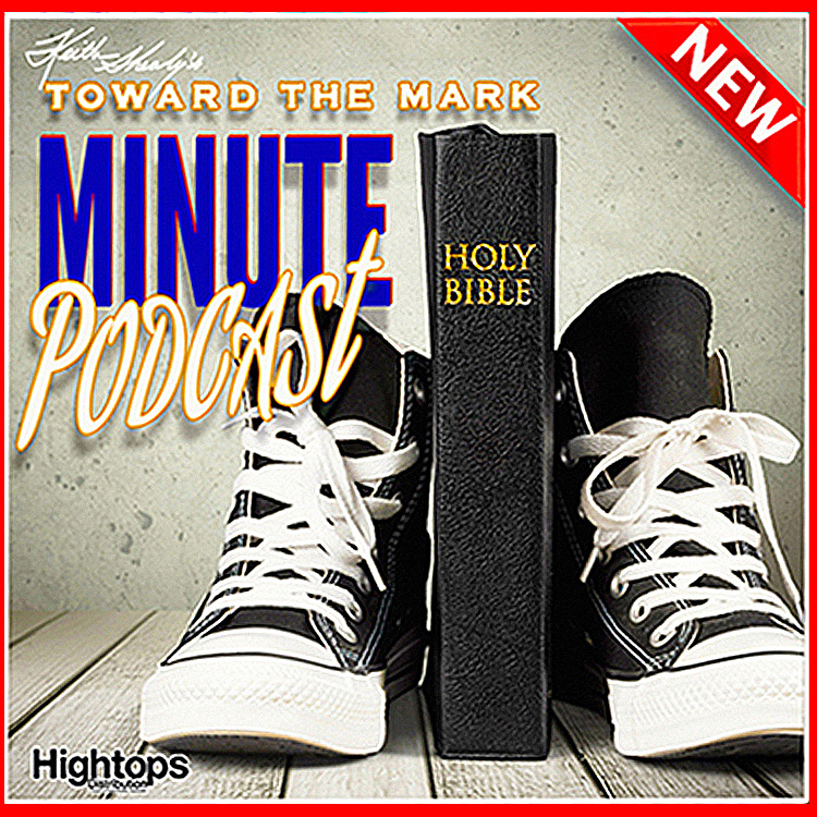 TTM081-TowardTheMarkMINUTE-Tune_IN_to_Your_Father-Shut_Satan_Out