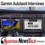 Artwork for 128 Garmin Autoland Interviews with the Garmin Engineers, Fire TFRs + GA News