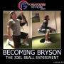 Artwork for Becoming Bryson - The Joel Beall Experiment