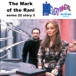 The Mark of Rani - Story 3 from the 22nd series of Doctor Who