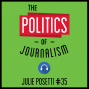 Artwork for 35: The Politics of Journalism – Julie Posetti