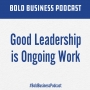 Artwork for Good Leadership is Ongoing Work