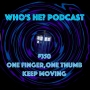 Artwork for Doctor Who: Who's He? Podcast #350 One finger, one thumb keep moving