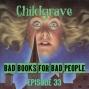 Artwork for Episode 33: Childgrave - When Weird Dads Make Weird Decisions