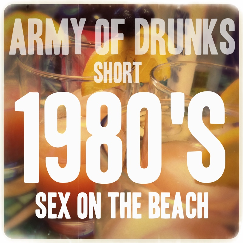 Short: 1980's - Sex on the Beach