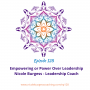 Artwork for 128: Empowering or Power Over Leadership