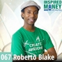 Artwork for 067: Creative Entrepreneur Wants to Use YouTube to Teach Millions | Roberto Blake