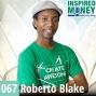 Artwork for 067: Creative Entrepreneur Wants to Use YouTube to Teach Millions | Roberto Blake