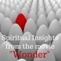 "Artwork for 07-22-18 Spiritual Insights from the movie ""Wonder"""