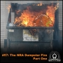 Artwork for 0057 The National Rifle Association (NRA) Dumpster Fire - Part One